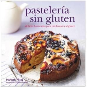 Pastelería sin Gluten - Hannah Miles